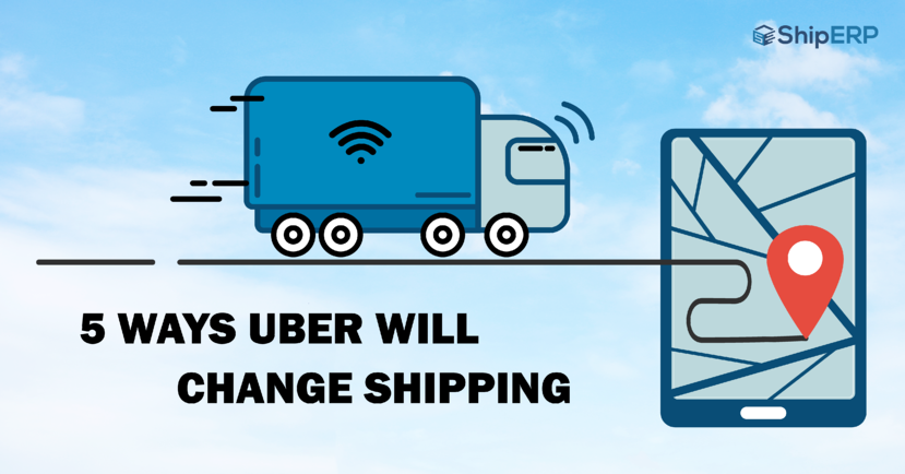 There are various ways in which UBER will change shipping.