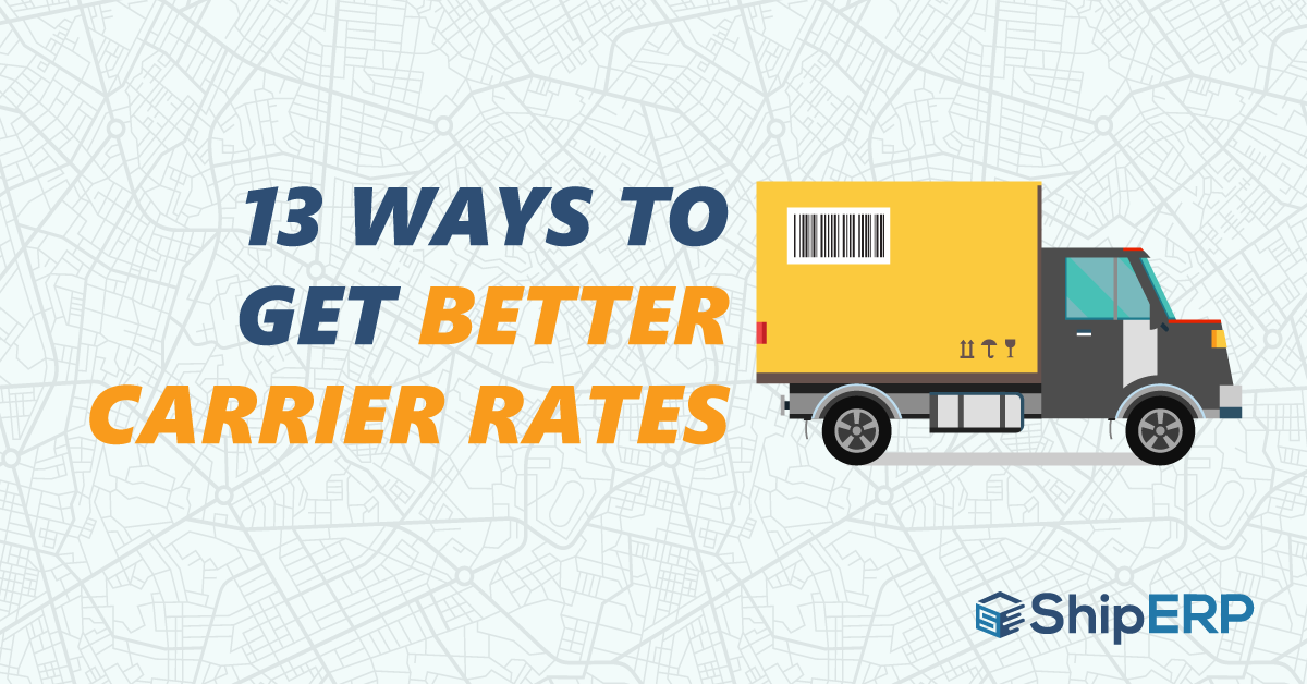 13 Ways to Get Better Carrier Rates