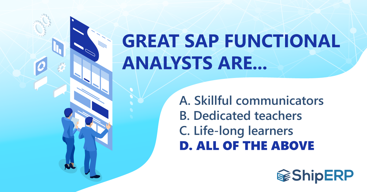 Great SAP Functional Analysts Traits